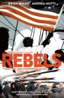 Rebels: These Free and Independent States Cover Image