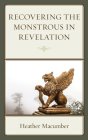 Recovering the Monstrous in Revelation Cover Image