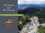 Wildlands and Woodlands: A Vision for the New England Landscape Cover Image