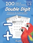 Humble Math - Double Digit Addition & Subtraction: 100 Days of Practice Problems: Ages 6-9, Reproducible Math Drills, Word Problems, KS1, Grades 1-3, Cover Image