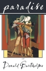 Paradise (American Literature (Dalkey Archive)) Cover Image
