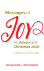 Messages of Joy for Advent and Christmas 2020: 3-Minute Devotions Cover Image