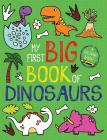 My First Big Book of Dinosaurs (My First Big Book of Coloring) Cover Image