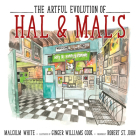The Artful Evolution of Hal & Mal's Cover Image