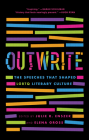 OutWrite: The Speeches that Shaped LGBTQ Literary Culture Cover Image