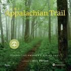 The Appalachian Trail: Celebrating America's Hiking Trail Cover Image