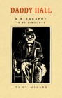 Daddy Hall: A Biography in 80 Linocuts Cover Image