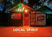Local Spirit: Neighborhood Bars of Orleans Parish Cover Image