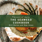 The Seaweed Cookbook (Flavours of Wales) Cover Image