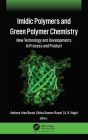 IMIDIC Polymers and Green Polymer Chemistry: New Technology and Developments in Process and Product Cover Image