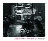 London Street Photography 1860-2010 Cover Image