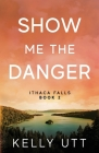 Show Me the Danger Cover Image