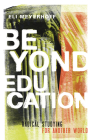 Beyond Education: Radical Studying for Another World Cover Image