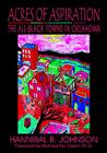 Acres of Aspiration: The All-Black Towns of Oklahoma Cover Image