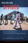 Healing Our Divided Society: Investing in America Fifty Years After the Kerner Report Cover Image