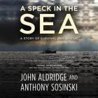 A Speck in the Sea: A Story of Survival and Rescue Cover Image