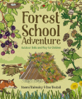 Forest School Adventure: Outdoor Skills and Play for Children Cover Image