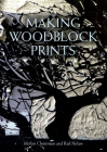 Making Woodblock Prints Cover Image