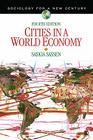 Cities in a World Economy (Sociology for a New Century) Cover Image