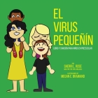 The Teensy Weensy Virus: (Spanish) Book and Song for Preschoolers Cover Image