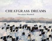 Cheatgrass Dreams Cover Image