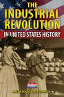 The Industrial Revolution in United States History Cover Image