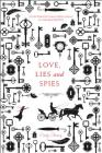 Love, Lies and Spies Cover Image