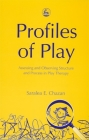 Profiles of Play: Assessing and Observing Structure and Process in Play Therapy Cover Image