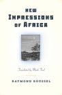 New Impressions of Africa/Nouvelles Impressions D'Afrique (Facing Pages) Cover Image