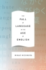 The Fall of Language in the Age of English Cover Image