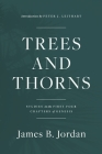Trees and Thorns: Studies in the First Four Chapters of Genesis Cover Image