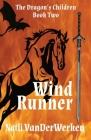 WindRunner (Dragon's Children #2) Cover Image