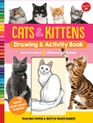 Cats & Kittens Drawing & Activity Book: Learn to Draw 17 Different Cat Breeds - Tracing Paper & Sketch Pages Inside! Cover Image