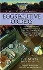 Eggsecutive Orders (A White House Chef Mystery #3) Cover Image
