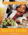 Healthy Eating (Healthy Choices) Cover Image
