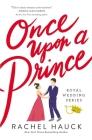 Once Upon a Prince (Royal Wedding #1) Cover Image