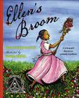 Ellen's Broom (Coretta Scott King Honor - Illustrator Honor Title) Cover Image