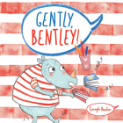 Gently Bentley (Child's Play Library) Cover Image