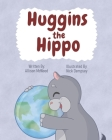 Huggins the Hippo Cover Image