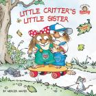 Little Critter's Little Sister: 2-books-in-1 Cover Image