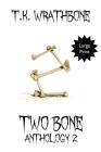 Two Bone: Anthology 2 (Large Print) Cover Image