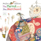 The Parrot and the Merchant Cover Image