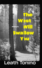 The West Will Swallow You: Essays Cover Image