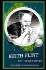 Keith Flint Legendary Coloring Book: Relax and Unwind Your Emotions with our Inspirational and Affirmative Designs Cover Image