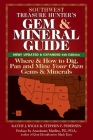 Southwest Treasure Hunter's Gem and Mineral Guide (6th Edition): Where and How to Dig, Pan and Mine Your Own Gems and Minerals Cover Image