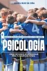 Psicología, basada en más de 20 años de psicología en el fútbol español: Crear entornos de aprendizaje para tu equipo de fútbol Cover Image