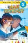 ¿Qué es el COVID-19? Queridos Lectores (Nivel 2) Cover Image