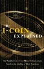 The I-Coin Explained: The World's First Crypto Mined by Individuals Based on the Quality of Their Emotions Cover Image
