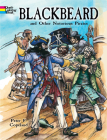 Blackbeard and Other Notorious Pirates Coloring Book (Dover Coloring Books) Cover Image