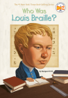 Who Was Louis Braille? (Who Was?) Cover Image